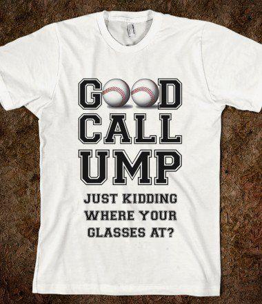 Good Call Ump Baseball Shirt