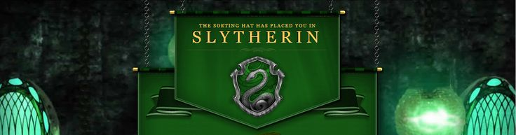 I took the Pottermore Sorting hat quiz and I'm Slytherin all the way YEAH (yes I answered all the questions 100% honestly too :D) <3