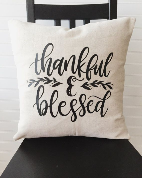 This listing is for one Thankful and Blessed envelope pillow cover with black vinyl.  Details: -Available in 2 sizes: 16 x 16, 18 x 18 -Pillow cover is made of a heavy-duty cotton canvas -Actual dimensions of the pillow cover are slightly smaller to ensure a fuller fit with pillow insert -Envelope closure for easy access to pillow insert -This listing DOES NOT include a pillow form -Spot clean only  Customization: -If you would like to choose a different color from the options in the image…