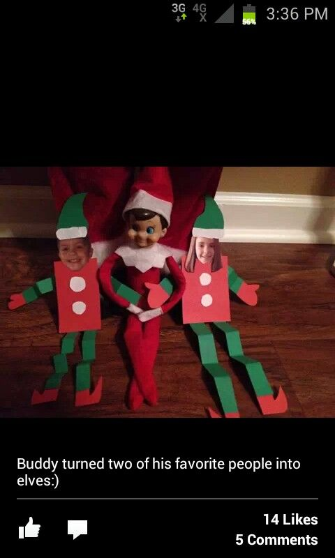 Elf on the Shelf turned two of his best friends into Elves..
