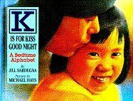 """Title: K is for Kiss Good Night Author: Jill Sardegna Illustrator: Michael Hays Publisher: Doubleday, New York, 1994  Description: This beautifully illustrated, sweet and tender book begins with """" 'A', all ready for bed"""", """"'B', breathing deep and slow"""" and continues all the way through the alphabet to """"'Y', yaaawwwn"""" and """"'Z', zzzzzz"""". The words have the rhythmn of a lullabye and the pictures depict three toddlers (one Asian American, one African American and one White American) as they and…"""