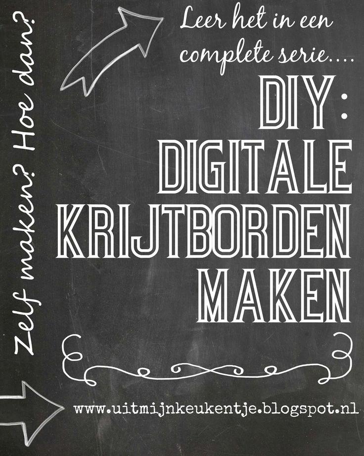 Uit Mijn Keukentje: DIY: Digitale Krijtborden (deel 1)