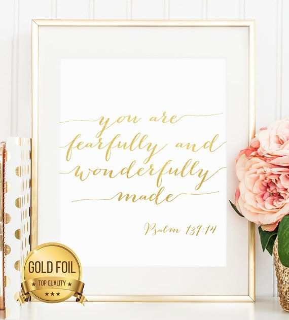 Gold Foil Print, Psalm 139:14, You Are Fearfully And Wonderfully Made, Scripture Print, baby shower gift, bible verse print