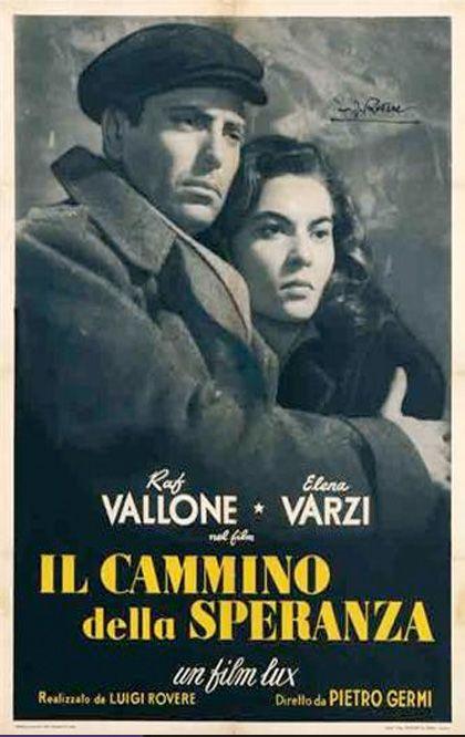 Il cammino della speranza (1950) - Film - Trama - Trovacinema