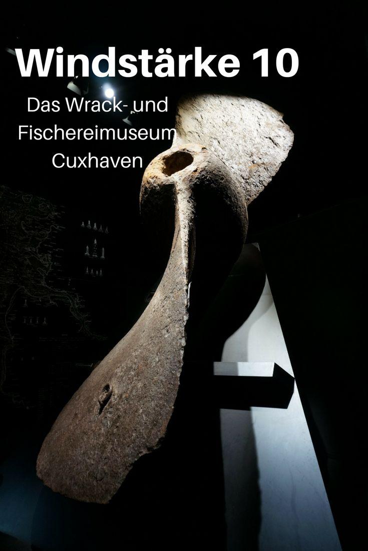 Windstärke 10, das Wrack- und Fischereimuseum in Cuxhaven, ist ein Muss für alle, die mehr über die Gefahren der See und das Leben an Bord eines Schiffes erfahren wollen. Toll auch für Kinder