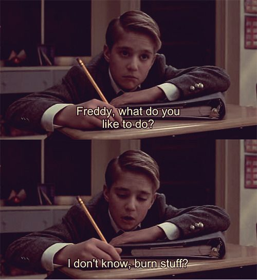 -Freddy's genius responses... School of Rock