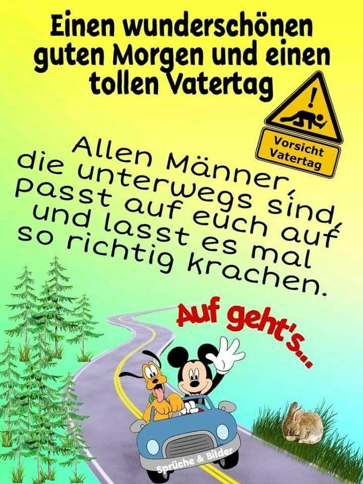 Pin Von Monika Auf Quotes Vatertag Bilder Guten Morgen