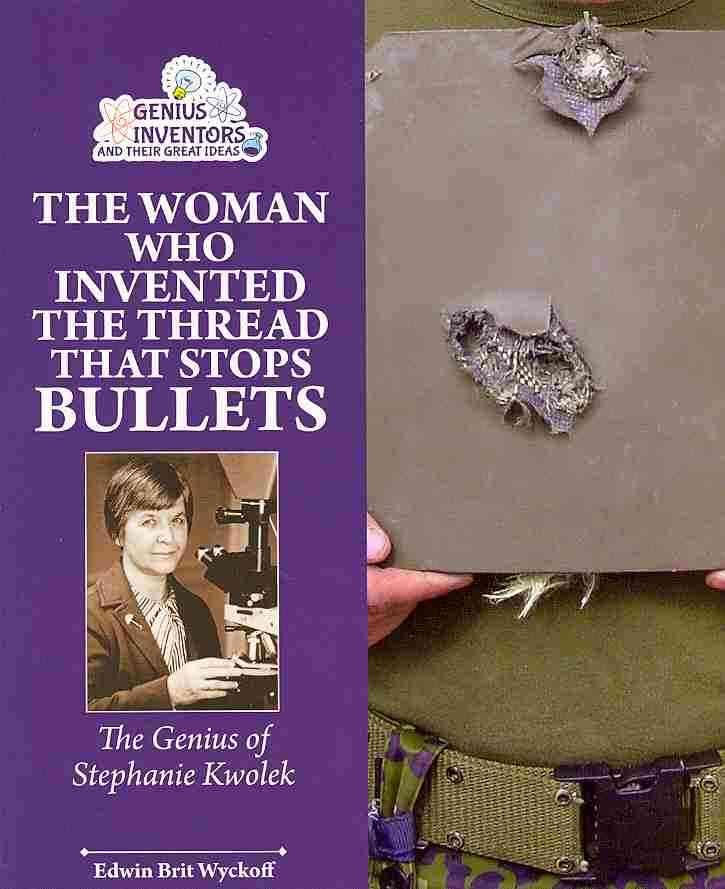 The Woman Who Invented the Thread That Stops Bullets: The Genius of Stephanie Kwolek