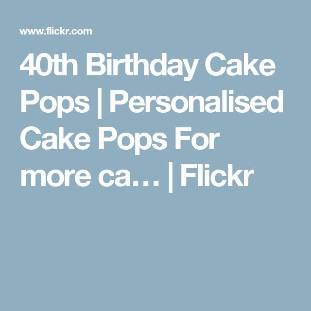 17 Best Ideas About 40 Birthday Cakes On Pinterest