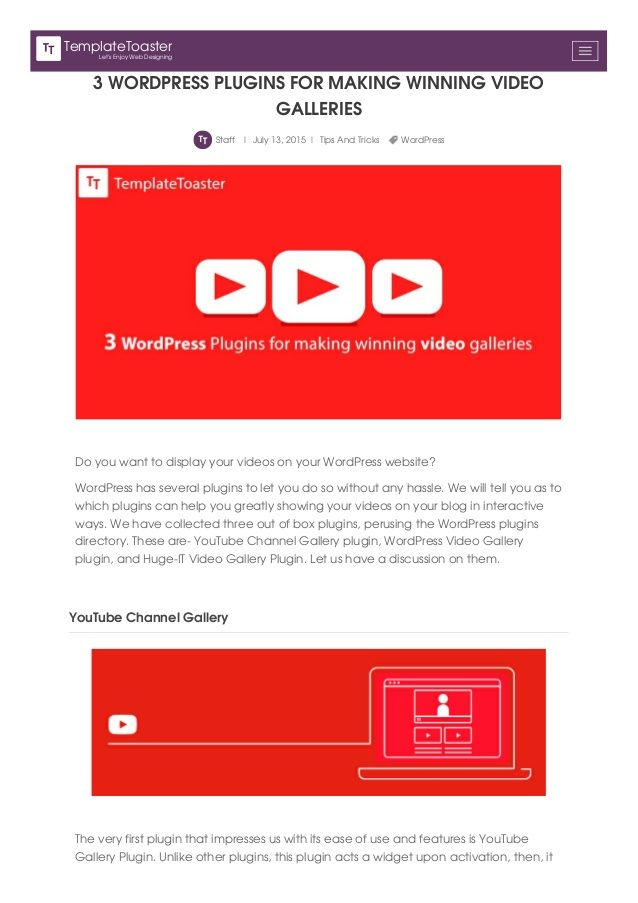 3 WORDPRESS PLUGINS FOR MAKING WINNING VIDEO  GALLERIES  Staff | July 13, 2015 | Tips And Tricks WordPress  Do you want to di...