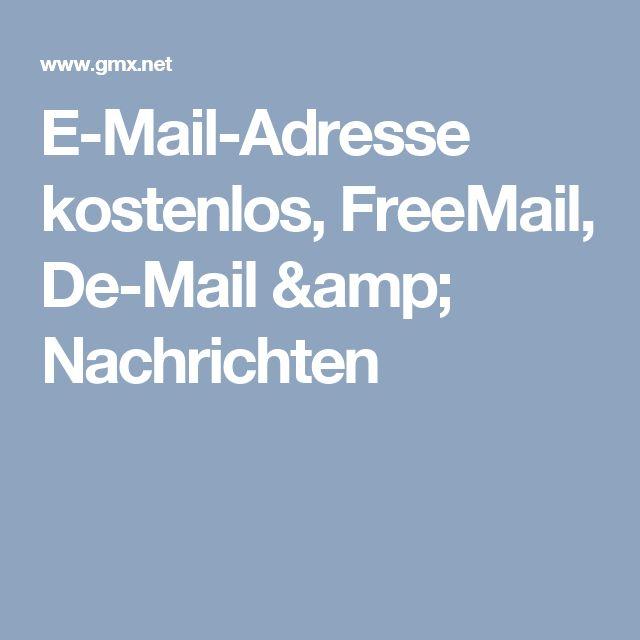 E-Mail-Adresse kostenlos, FreeMail, De-Mail & Nachrichten