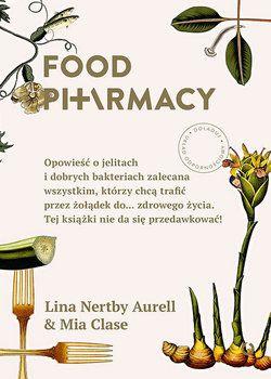 Food Pharmacy - Aurell Lina Nertby | Książki empik.com