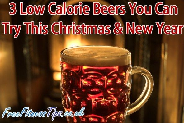 3 Low Calorie Beers You Can Try This Christmas & New Year