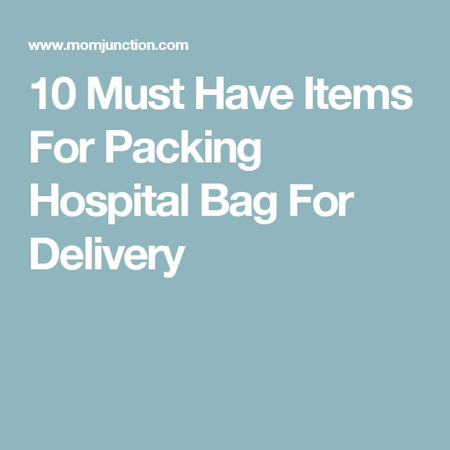 10 Must Have Items For Packing Hospital Bag For Delivery