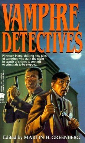 """""""Vampire Detectives"""" av Martin Greenberg"""