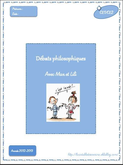 """Fichier Débats philosophiques avec """"Max et Lili"""" - Le cartable de Séverine"""