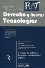 El impacto de las nuevas tecnologías en la publicidad registral / directora, Ma. Elena Sánchez Jordán ; coordinadores, Juan Antonio García García, Ma. Aránzazu Calzadilla Medina