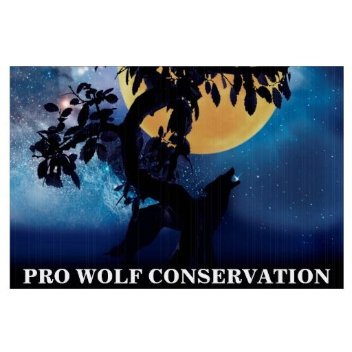 Pro wolf conservation street sign