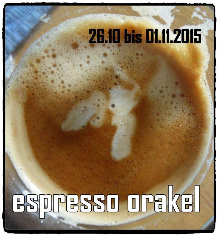 Espresso-Orakel vom 26.10. - 01.11.2015