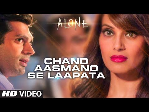'Chand Aasmano Se Laapata' Video Song | Alone | Bipasha Basu | Karan Singh Grover - YouTube