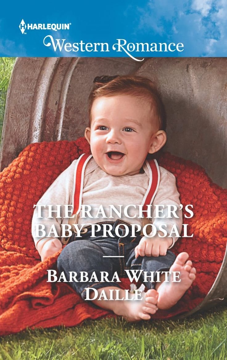 The Rancher's Baby Proposal - Harlequin western romance novel
