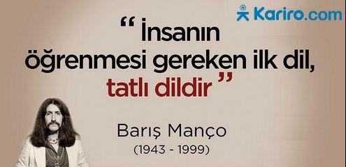 #Kariyer hayatında da tatlı #dil çok önemlidir ! www.kariro.com  I #felsefe #barışmanço #özlüsöz