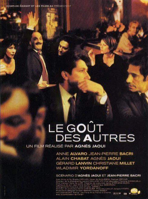 Le Goût Des Autres by Agnès Jaoui, 2000 (Jean-Pierre Bacri, Anne Alvaro, Alain Chabat, Agnès Jaoui, Gérard Lanvin and Christiane Millet)