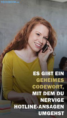 Es gibt ein geheimes Codewort, mit dem du nervige Hotline-Ansagen umgehst
