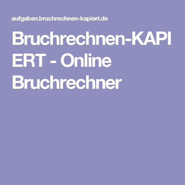Bruchrechnen-KAPIERT - Online Bruchrechner