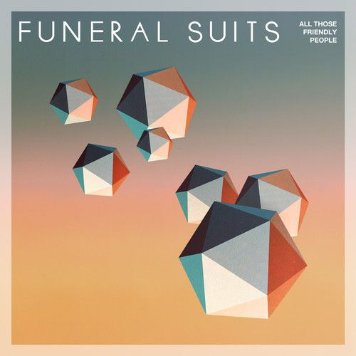 Funeral Suits - All those friendly people