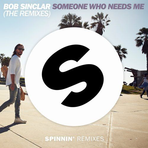 Bob Sinclair - Someone Who Needs Me (Bolier Remix + Edit)