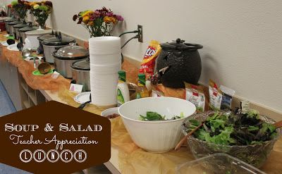 Soup and Salad - Teacher Appreciation Lunch