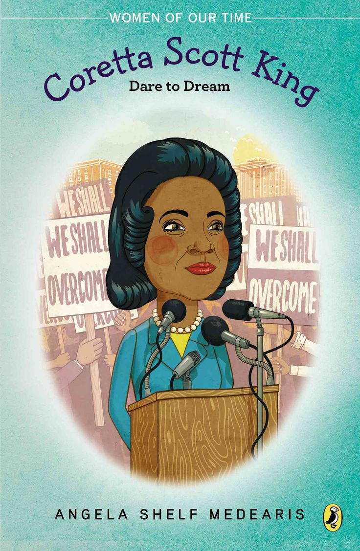 Coretta Scott King: Dare To Dream: Coretta Scott King And The Civil Rights  Movement
