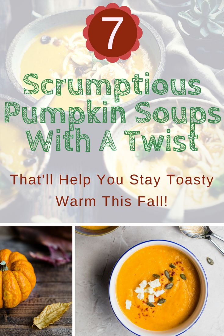Whip up a creamy pumpkin soup with a twist so delicious you'll want to make it every day of the week!  https://withnaturalgusto.com/7-yummy-pumpkin-soups-with-a-twist/  soup recipes healthy vegetable veggies, pumpkin recipes savory dinners, pumpkin recipes soup butternut squash, pumpkin recipes soup simple, food recipes for dinner for two homemade, food recipes easy quick dinner one pot