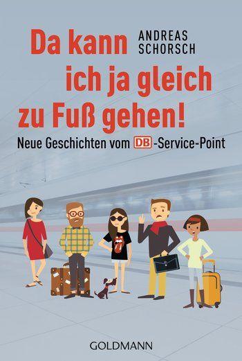 Andreas Schorsch - Da kann ich ja gleich zu Fuß gehen!: Die DB-Information ist das Herz eines jeden Bahnhofs. Und wir, die freundlichen Mitarbeiter, wissen alles. Wir können alles, kennen jeden. So denken es jedenfalls die Zugreisenden. Das schmeichelt uns natürlich. Deswegen kümmern wir uns gerne. Auch um das, was mit dem Bahnreisen gar nichts zu tun hat. Aber höflich sollten Sie schon sein. Sind Sie es nicht, könnte es kritisch werden. Denn wer weiß schon, wo wir Sie hinschicken?
