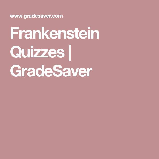 Frankenstein Quizzes | GradeSaver