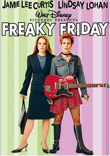 FREAKY FRIDAY (2003): An overworked mother and her daughter do not get along. When they switch bodies, each is forced to adapt to the other's life for one freaky Friday.