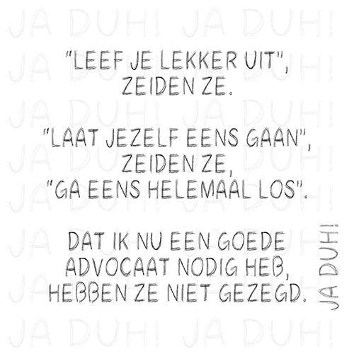Vrienden! Ja Duh! #humor #advocaat #zeiden #ze #Nederlands #grappig #tekst