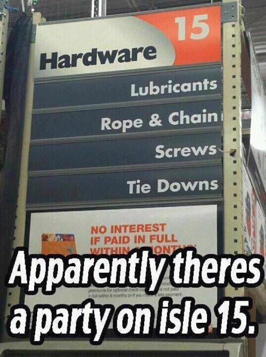 Hah, where's this Home Depot? lol: Aisle 15, At Home, Party'S, Christian Grey, Hardware Stores, 50 Shades Parties, Funny Stuff, Aisle15, Home Depot