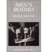 Men's Bodies, ed. Judith Still (Edinburgh University Press, 2005)