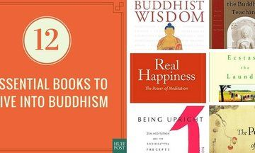 12 Buddhist Books To Read On Your Path To Enlightenment | Huffington Post