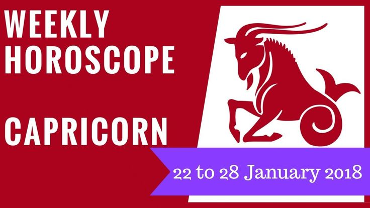 Capricorn weekly horoscope 22 to 28 January 2018 #Capricorn #astrology #horoscope #forecast