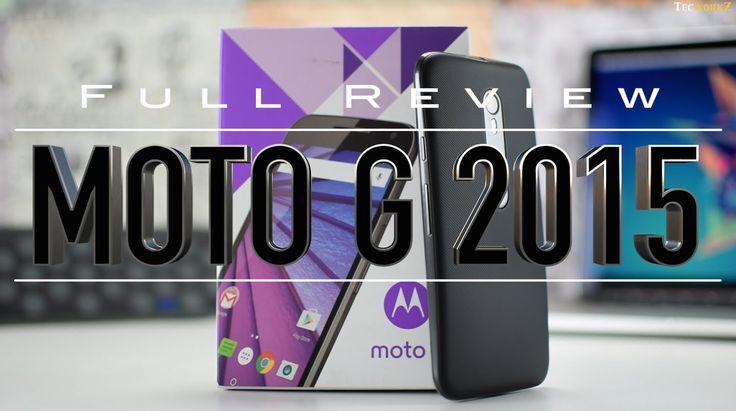 Moto G 3rd generation full review