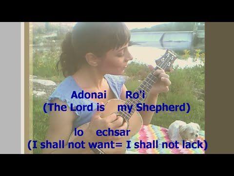 PSALM 23 (The Lord is My Shepherd) *in original Biblical HEBREW* with English translation lyrics - YouTube