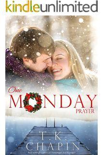 One Monday Prayer: A Contemporary Christian Christmas Romance (Diamond Lake Series Book 5)