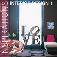 Interior Design. Inspirations 1-Opracowanie zbiorowe