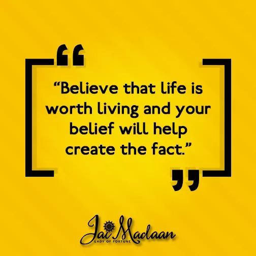Believe that lifeis worth living and your belief will help create the fact.#inspiration #QOTD #motivation https://t.co/0c6cbq9Qp3