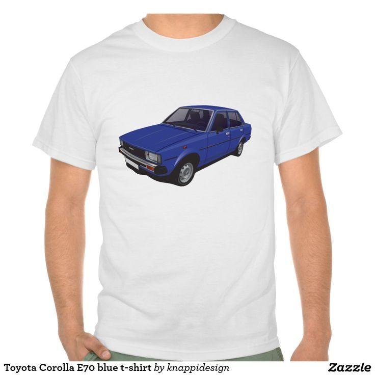 Toyota Corolla DX E70 blue t-shirt  #toyota #corolla #toyotacorolla #corolla #dx #e70 #tshirt #thirts #tpaita #ttroja #zazzle #automobile #car #bil #auto #80s