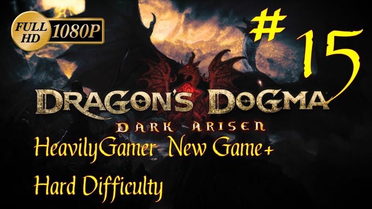 Dragon's Dogma Dark Arisen NG+ Hard Difficulty (PC) Part 15: Deny Salvat...