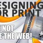 Design for Print is Different than the Web! ... http://thedigitalagenda.net/design-for-print-is-different-than-the-web/